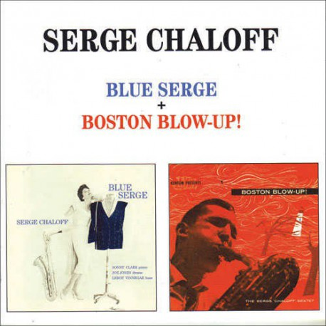 Blue Serge + Boston Blow-Up + 2 Bonus