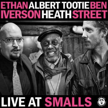 Live at Smalls with Albert Tootie Heath