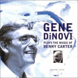Plays the Music of Benny Carter