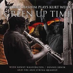 Green up Time - Music of Kurt Weill