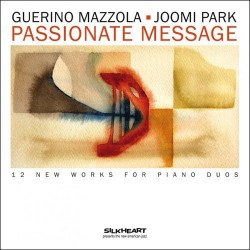 Passionate Message - 12 Works for Piano Duos