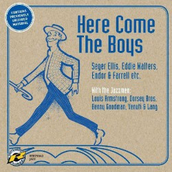 Here Come the Boys 1925 - 1932