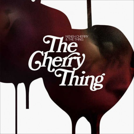 And the Thing - the Cherry Thing
