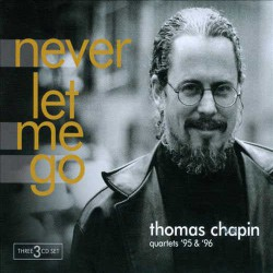 Never Let Me Go - Quartets 95 and 96