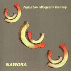 Nawora with Nils Wogram and Tom Rainey