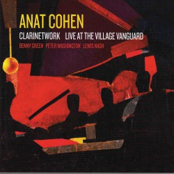 Clarinetwork - Live at the Village Vanguard