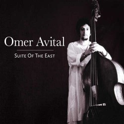 Suite of the East with Omer Avital