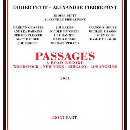 Passages, a Road Record - Woodstock, Ny, Chi, L.A