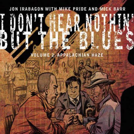 Nothin` but the Blues - Vol. 2 : Appalachian Haze
