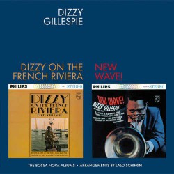 Dizzy on the French Riviera + New Wave