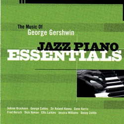 Jazz Piano Essentials: Music George Gershwin