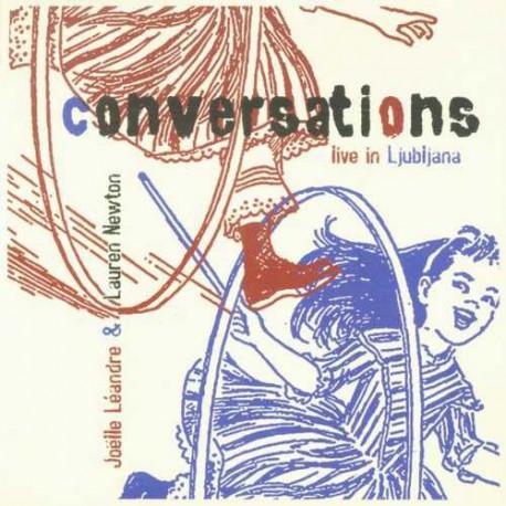 Conversations - Live in Ljubijana with L. Newton