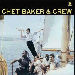 Chet Baker and Crew - 180 Gram