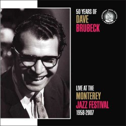 Live at the Monterrey Jazz Festival 1958-2007