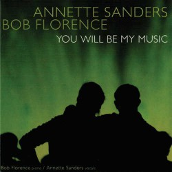 You Will Be My Music with Annette Sanders