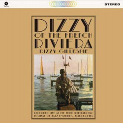Dizzy on the French Riviera + 1 Bonus - 180 Gram