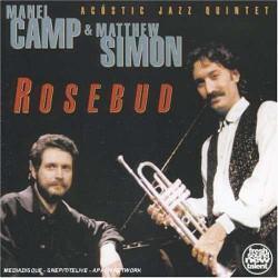 Rosebud   with Matthew Simon