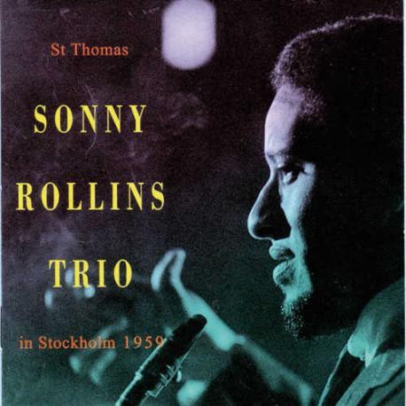 St Thomas: Sonny Rollins Trio 1959