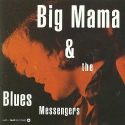 Big Mama and the Blues Messenger
