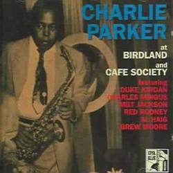Charlie Parker - Cafe Society