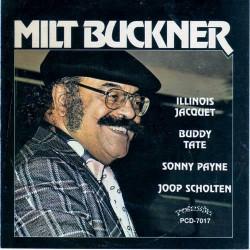 Milt Buckner - Illinois Jacquet - Buddy Tate