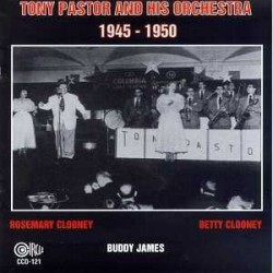 Tony Pastor and His Orchestra 1945-1950