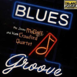Blues Groove  with Hank Crawford