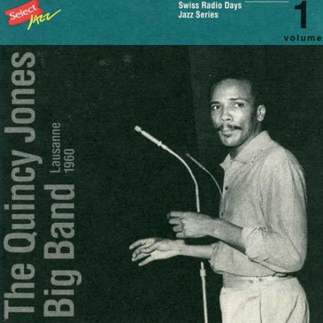 SRD Vol. 01 - Lausanne 1960 - Quincy Jones Big Ban
