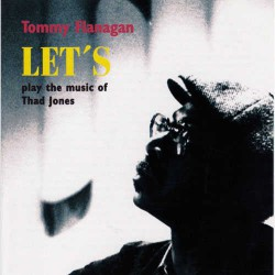 Let`S Play Music of Thad Jones
