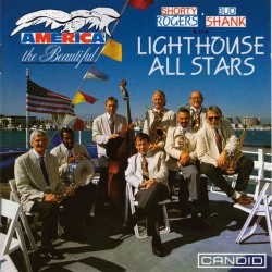 Lighthouse All Stars: America the Beautiful