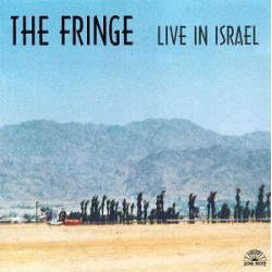 The Fringe: Live in Israel