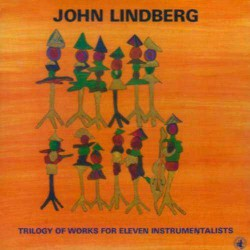 Trilogy of Works for Eleven Instrumentalists