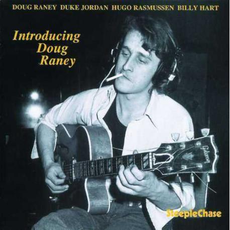 Introducing Doug Raney