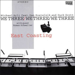 We Three : East Coasting