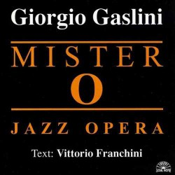Mister O Jazz Opera