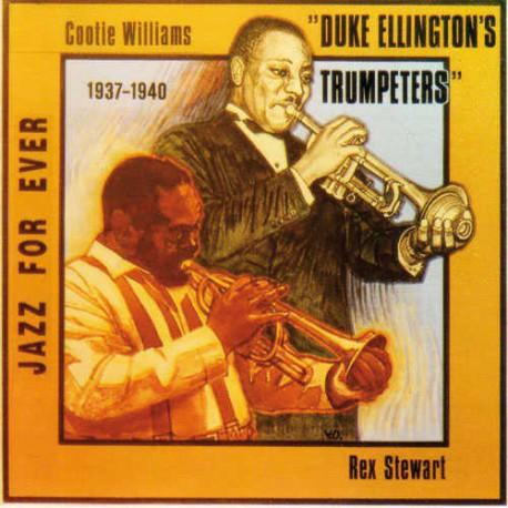 Duke Ellington`S Trumpeters