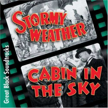 Stormy Weather + Cabin in Sky