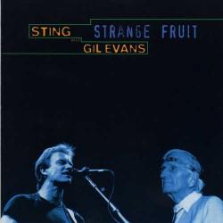 Strange Fruit w/ Sting 1997