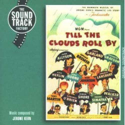 Till the Clouds Roll By (Original Soundtrack)