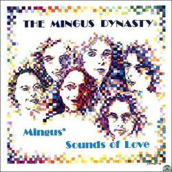 Mingus'Sounds of Love