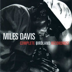 Complete Birdland Recordings