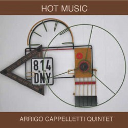 Hot Music - Arrigo Cappelletti Quintet