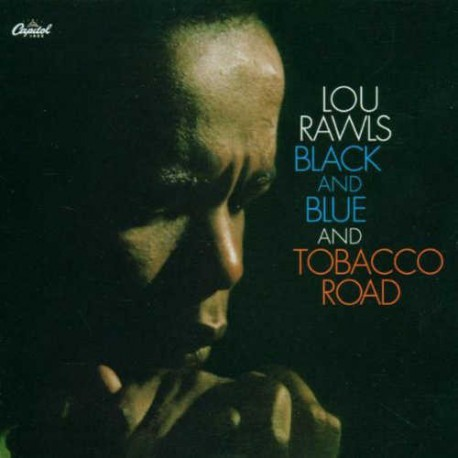 Black and Blue and Tobacco Road
