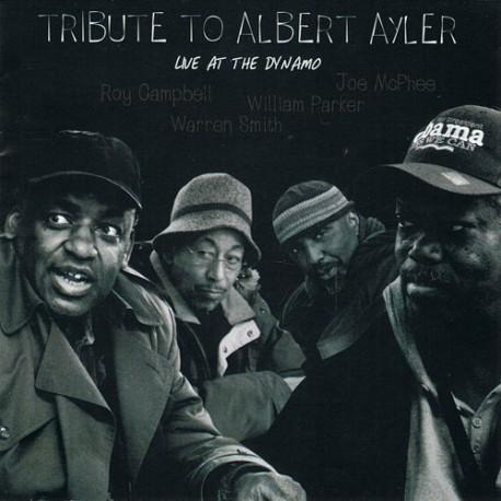 Tribute to Albert Ayler - Live at the Dynamo