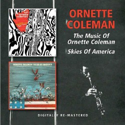 The Music of Ornette Coleman + Skies of America