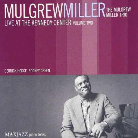 Live at the Kennedy Center Vol.2