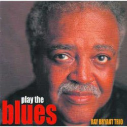 Ray Bryant Trio Play the Blues