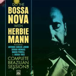 Do the Bossa Nova - Complete Brazilian Sessions