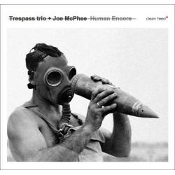 And Trespass Trio - Human Encore