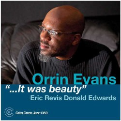 It Was Beauty with Eric Revis